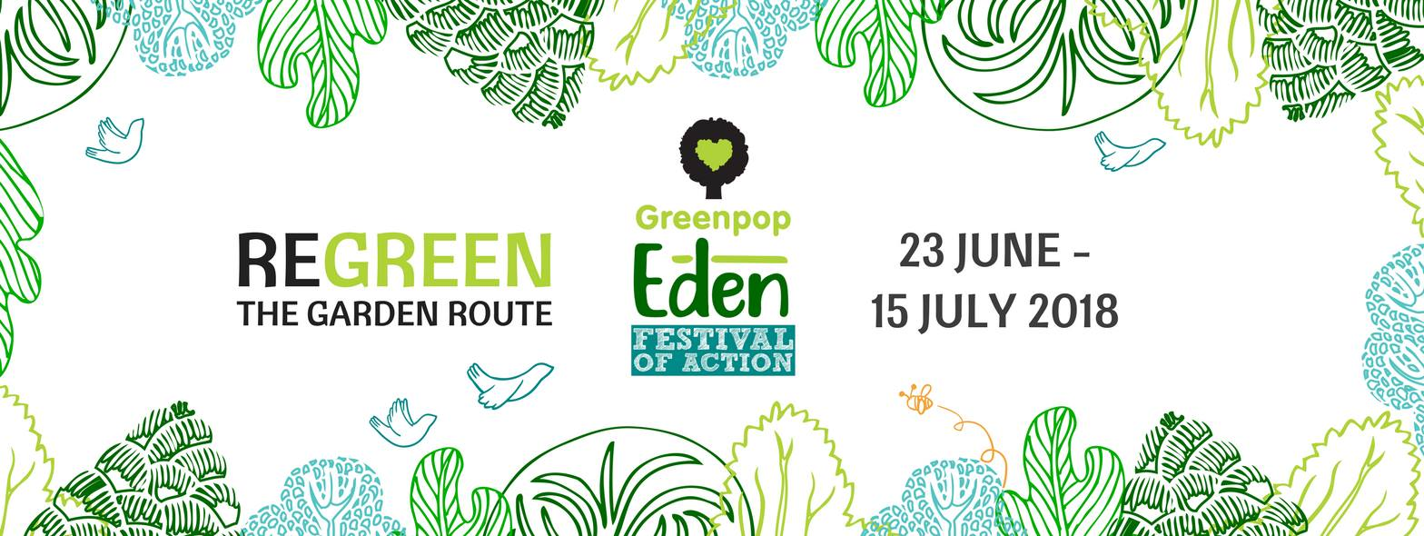 Greenpop Eden Festival of Action 2018
